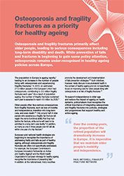 Osteoporosis and fragility fractures as a priority for healthy ageing