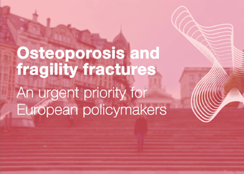 Osteoporosis and fragility fractures: an urgent priority for European policymakers